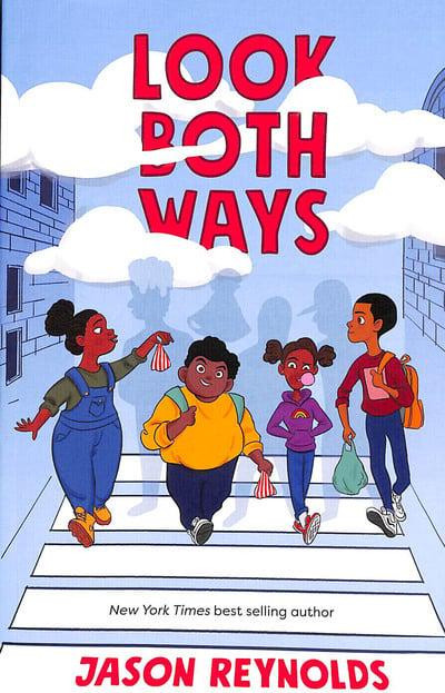 Look Both Ways by Jason Reynolds and Selom Sunu