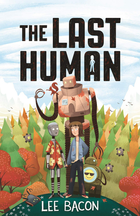 The Last Human by Lee Bacon