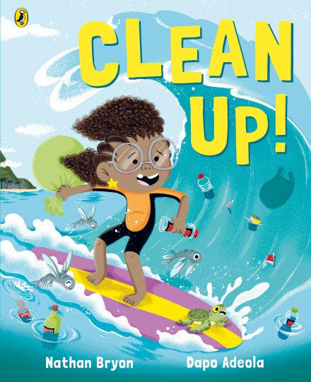Clean Up! by Nathan Bryon and Dapo Adeola