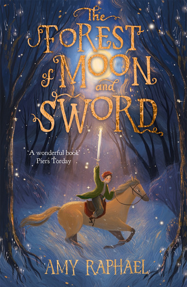 The Forest of Moon and Sword The Forest of Moon and Sword by Amy Raphael and August Ro