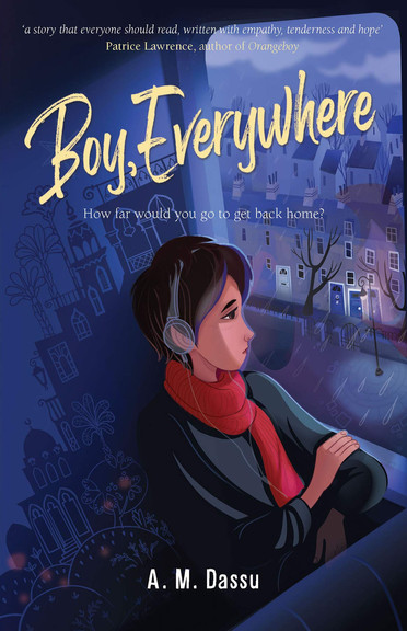 Boy, Everywhere by A.M. Dassu and Zainab 'Daby' Faidhi