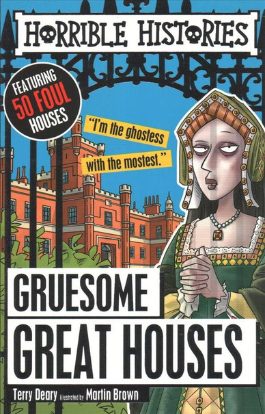 gruesome-great-houses-terry-deary-978140