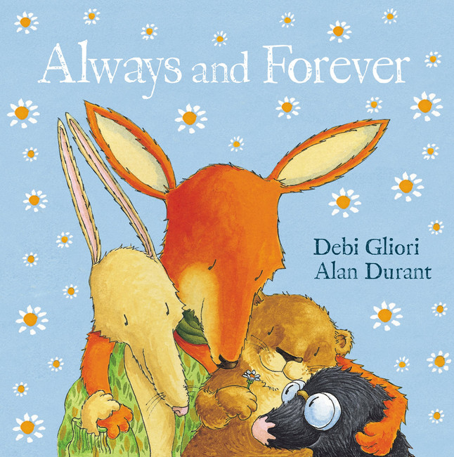 Always and Forever by Debi Gliori & Alan Durant