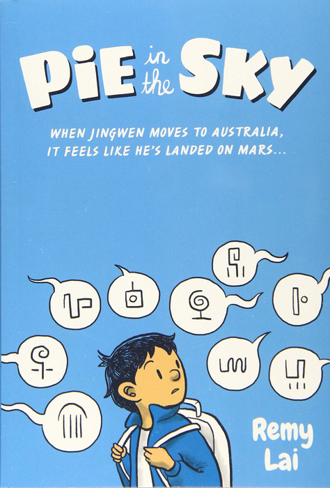 Pie in the Sky Pie in the Sky by Remy Lai
