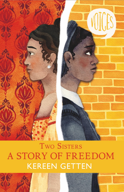 Two Sisters: A Story of Freedom (Voices)