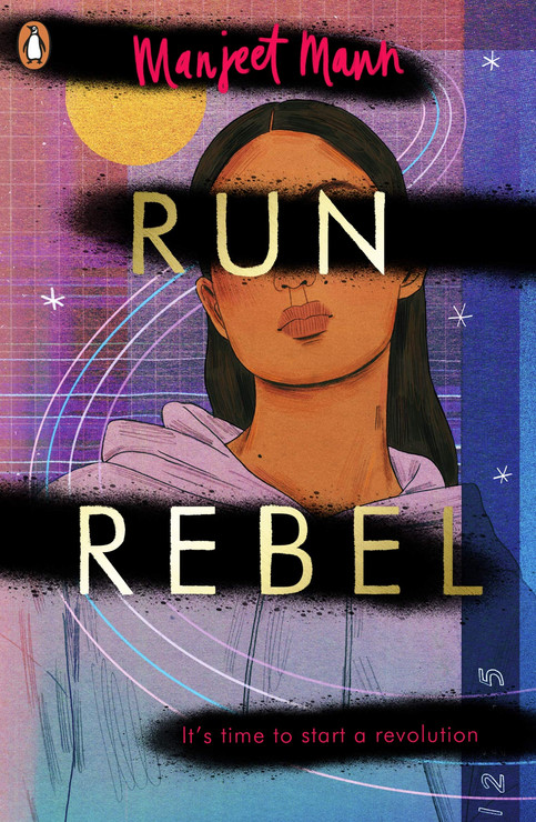 Run, Rebel Run, Rebel by Manjeet Mann