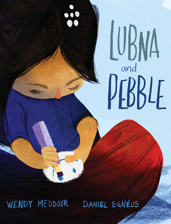 Lubna and Pebble by Wendy Meddour and Daniel Egneus
