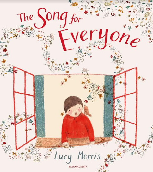 The Song for Everyone by Lucy Morris