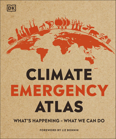 Climate Emergency Atlas: What's Happening - What We Can Do