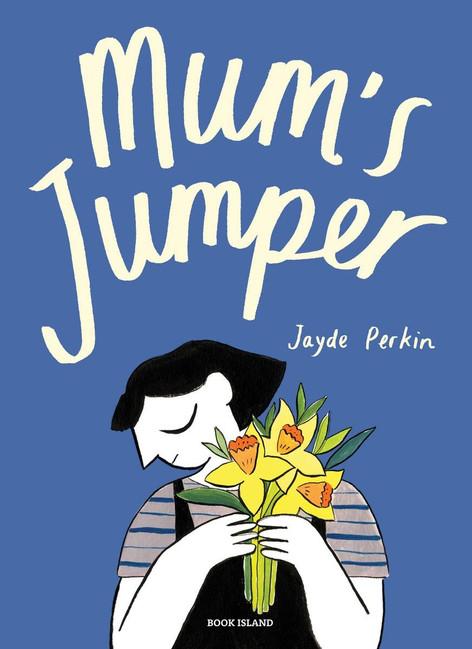 Mum's Jumper by Jayde Perkin