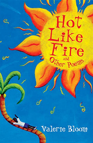 Hot Like Fire: And Other Poems