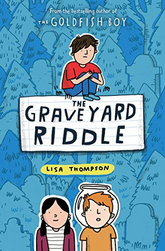The Graveyard Riddle by Lisa Thompson
