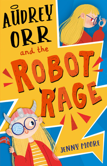 Audrey-Orr-and-the-Robot-Rage-Cover-NYF-