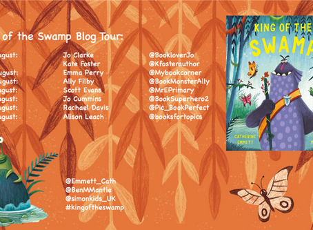 Blog Tour (Review & Guest Post): King of the Swamp by Catherine Emmett & Ben Mantle