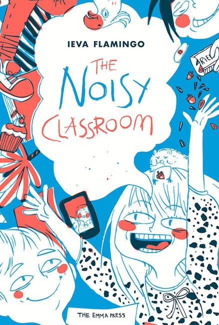 The Noisy Classroom by Ieva Flamingo and Vivianna Maria Stanislavska