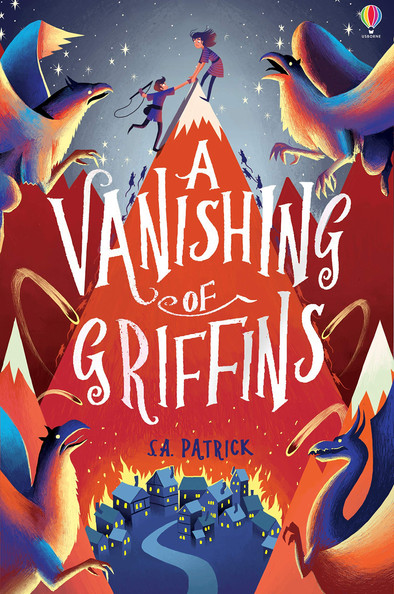 A Vanishing of Griffins (Songs of Magic) by S.A. Patrick