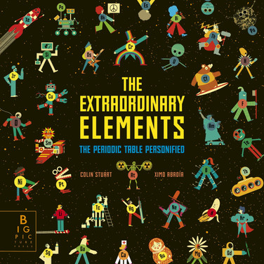 The Extraordinary Elements: The Periodic Table Personified