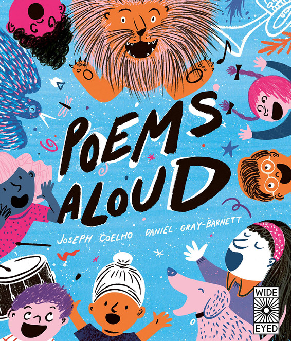Poems Aloud: An anthology of poems to read out loud by Joseph Coelho and Daniel Gray-Barnett