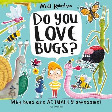 Do You Love Bugs?