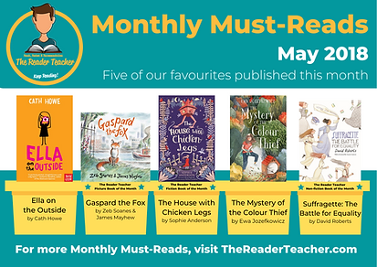The Reader Teacher May 2018 Monthly Must