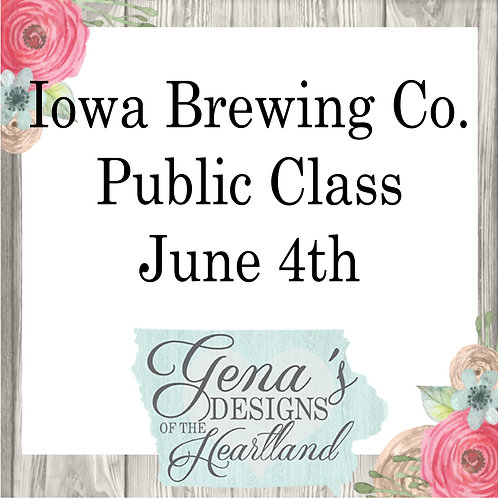 Iowa Brewing Co June 4th