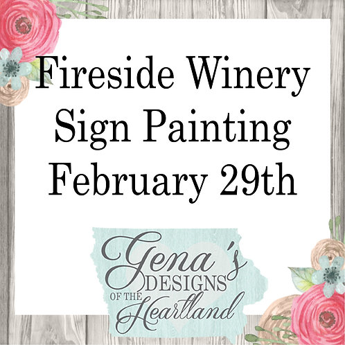 Fireside Winery Signs February 29th