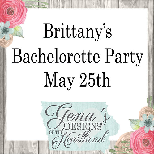 Brittany's Bachelorette Party