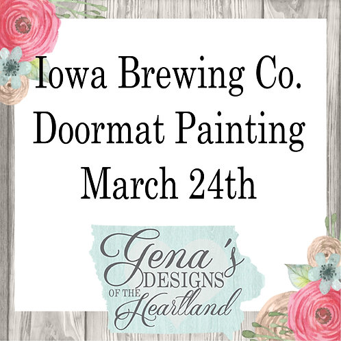Iowa Brewing Company Doormats March 24th