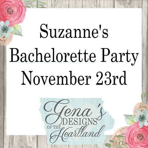 Suzanne's Bachelorette Party