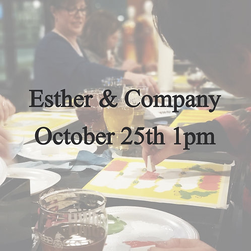 Esther & Co. October 25th