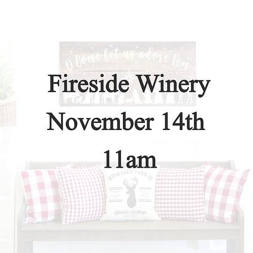 Fireside Winery November 14th