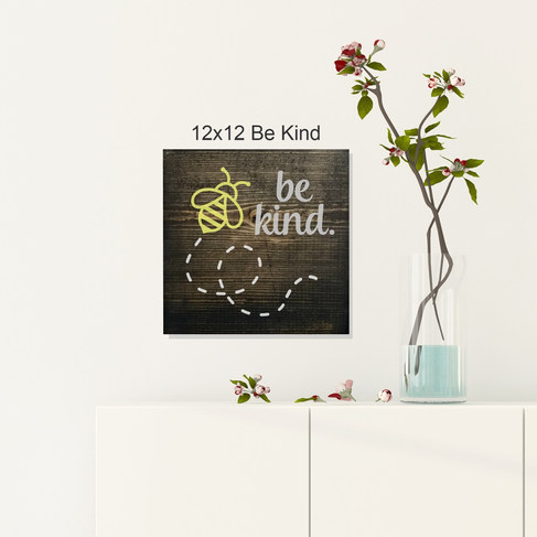 12x12 Be Kind