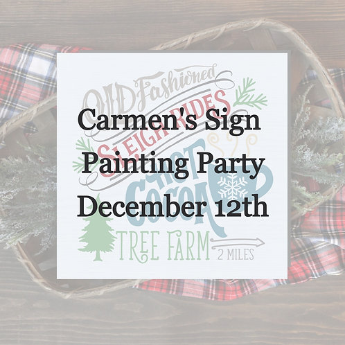 Carmen's Wood Sign Painting Party