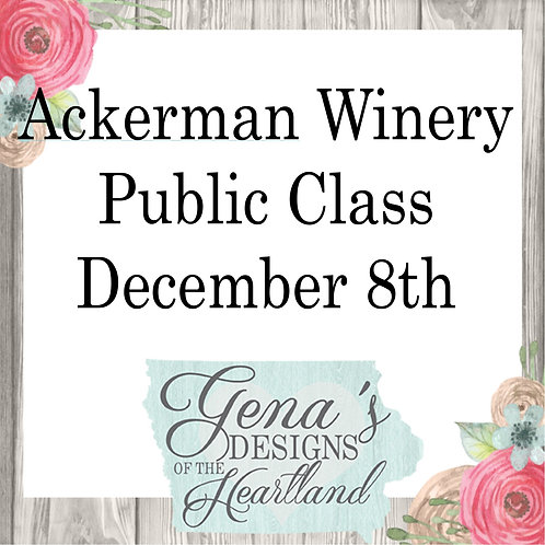 Ackerman Winery December 8th