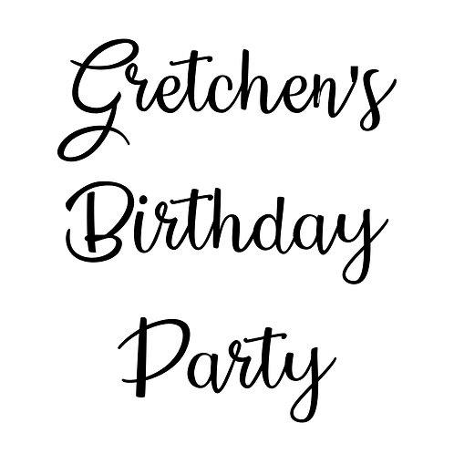 Gretchen's Birthday Party