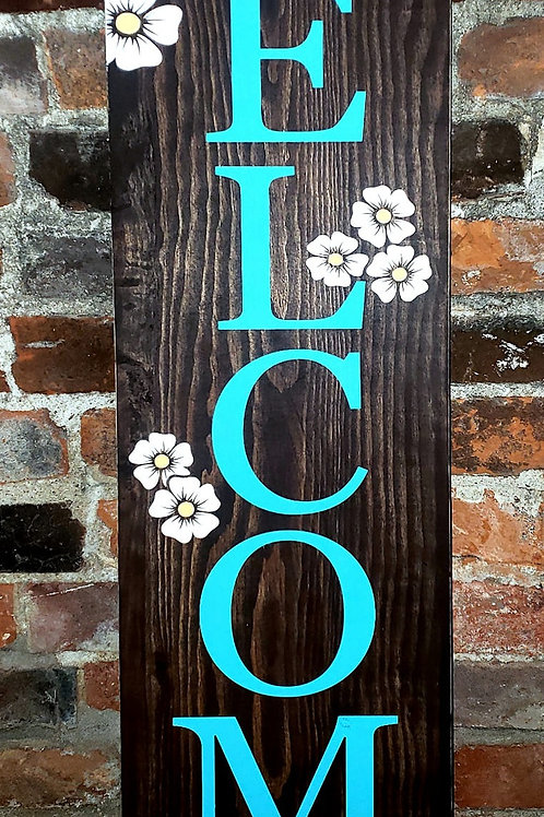 Welcome Flowers Sign