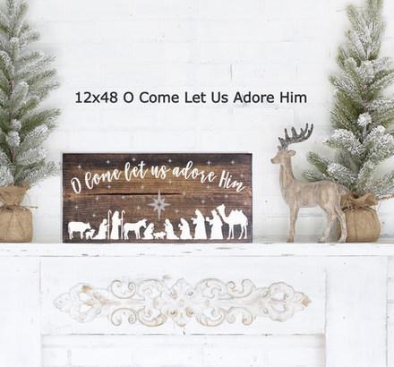 12x24 O Come Let Us Adore Him