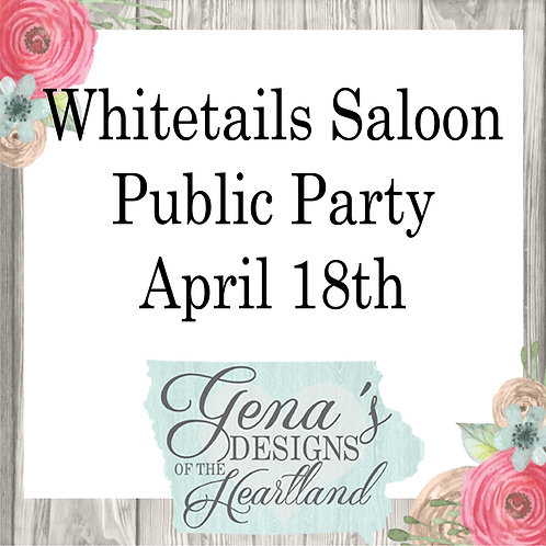 Whitetails Saloon April 18th