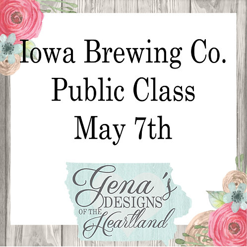 Iowa Brewing Co. May 7th