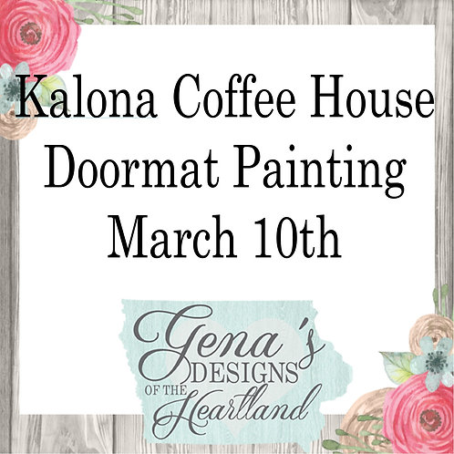 Kalona Coffee House Doormats March 10th