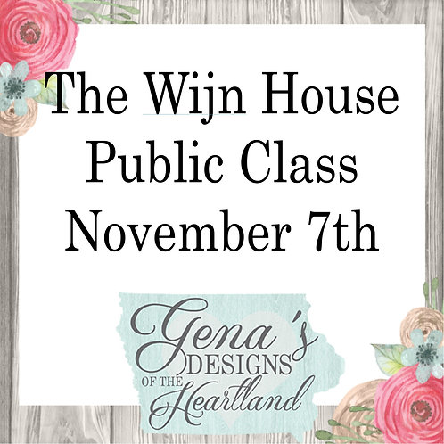 The Wijn House November 7th