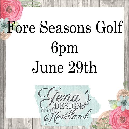 Fore Seasons June 29th at 6pm