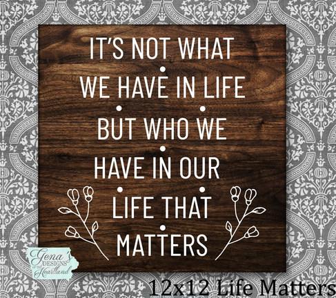 12x12 life matters.jpg