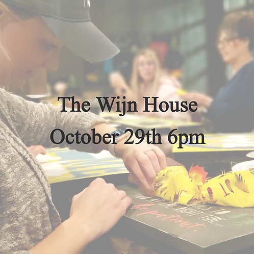 The Wijn House October 29th 6pm