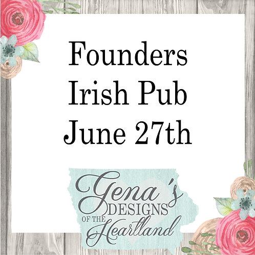 Founders Irish Pub June 27th