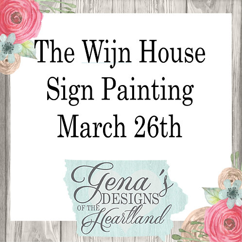 The Wijn House March 26th