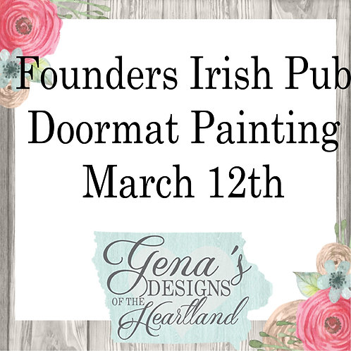 Founders Irish Pub Doormats March 12th