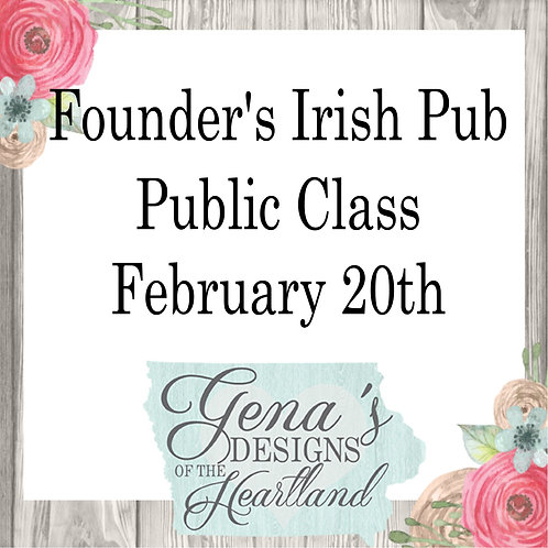Founder's Irish Pub February 20th