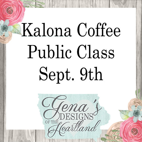 Kalona Coffee House Sept 9th