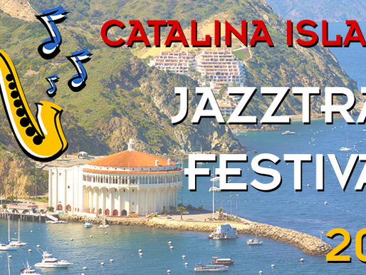 Join The Duchess to Catalina Island for JAZZTRAX 2017